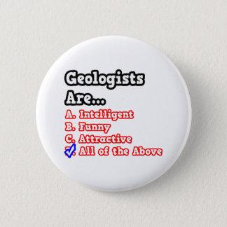 Badge Rond 5 Cm Plaisanterie de jeu-concours de géologue…