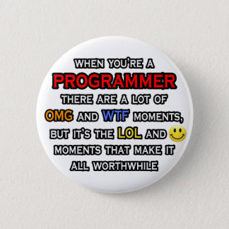 Badge Rond 5 Cm Programmeur drôle… OMG WTF LOL