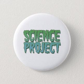 Badge Rond 5 Cm Projet de la Science