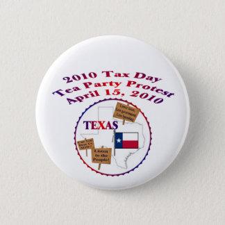 Badge Rond 5 Cm Protestation de thé de jour d'impôts du Texas