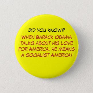 Badge Rond 5 Cm Quand Barack Obama parle de son amour pour Amer…