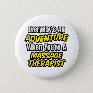Badge Rond 5 Cm Quotidien un thérapeute de massage d'aventure…