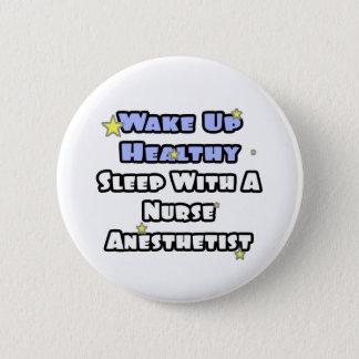 Badge Rond 5 Cm Réveillez… le sommeil sain avec un anesthésiste