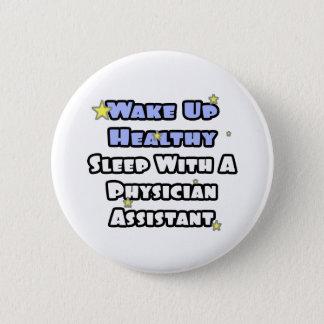 Badge Rond 5 Cm Réveillez… le sommeil sain avec un assistant de