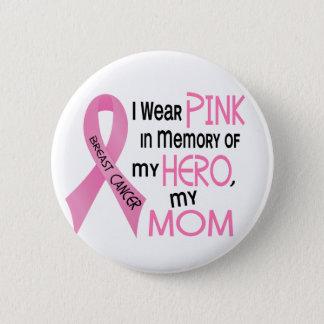 Badge Rond 5 Cm ROSE de cancer du sein DANS la MÉMOIRE de MA MAMAN