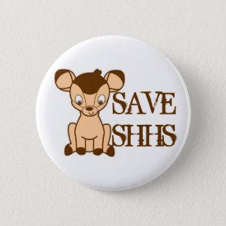 Badge Rond 5 Cm Sauvez le bouton de SHHS