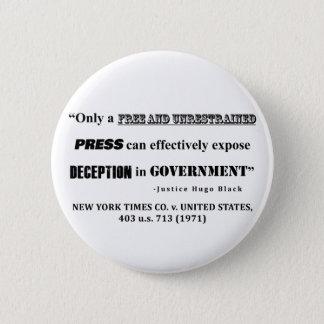 Badge Rond 5 Cm Seulement une PRESSE libre et non restreinte…