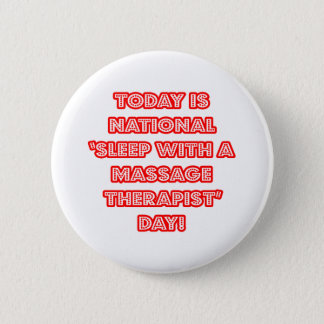 """Badge Rond 5 Cm """"Sommeil avec le jour national d'un thérapeute de"""