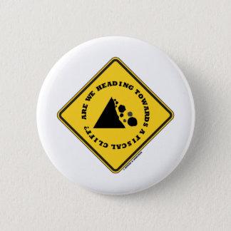 Badge Rond 5 Cm Sommes-nous se dirigeant vers une falaise fiscale