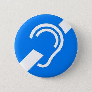 Badge Rond 5 Cm Symbole international pour sourd