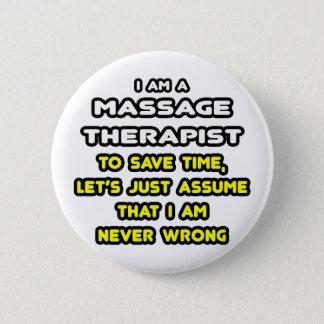 Badge Rond 5 Cm T-shirts et cadeaux drôles de thérapeute de