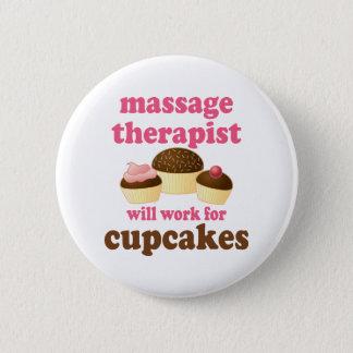 Badge Rond 5 Cm Thérapeute drôle de massage de chocolat du travail