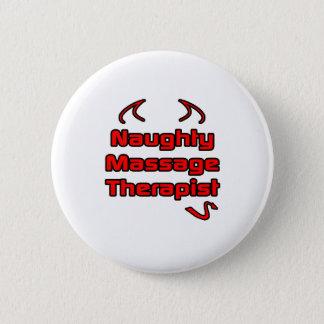Badge Rond 5 Cm Thérapeute vilain de massage