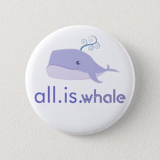 Badge Rond 5 Cm Tout est la baleine (bleue)