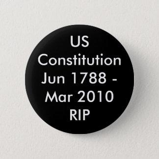 Badge Rond 5 Cm USConstitutionJun 1788 - Mars 2010 DÉCHIRURE