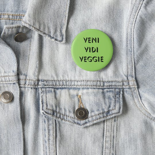 Badge Rond 5 Cm Veni Vidi Veggie