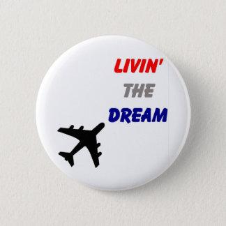 Badge Rond 5 Cm Vivant le bouton rêveur