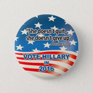 Badge Rond 5 Cm Vote pour Hillary, citation d'atout