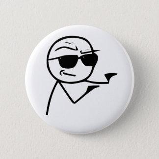 Badge Rond 5 Cm Vous êtes l'homme - bouton de Pinback