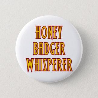 Badge Rond 5 Cm Whisperer de blaireau de miel