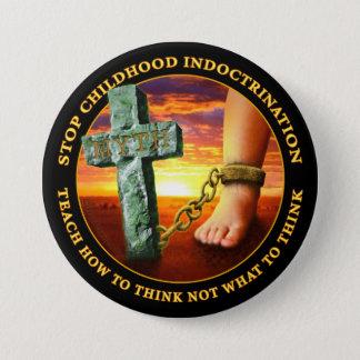 Badge Rond 7,6 Cm Arrêtez l'endoctrinement d'enfance