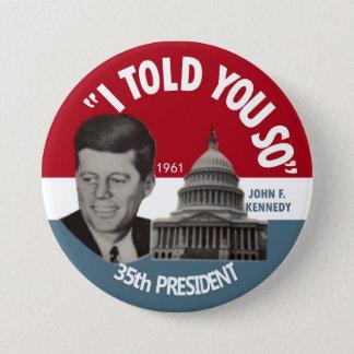 Badge Rond 7,6 Cm Borne commémorative 1961 de JFK