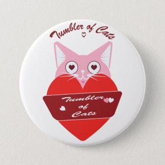 Badge Rond 7,6 Cm Bouton de TumblerofCats - Edition spéciale de