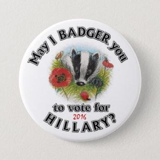 Badge Rond 7,6 Cm Est-ce que je peux vous harceler pour voter pour
