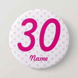 Badge Rond 7,6 Cm Grand 30ème âge blanc rose 30 d'insigne de point