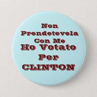 Badge Rond 7,6 Cm Ho votato par CLINTON