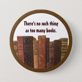 Badge Rond 7,6 Cm Humour de Bookaholic