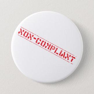 Badge Rond 7,6 Cm Insigne Non-Conforme
