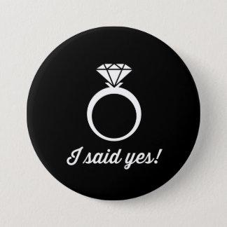 Badge Rond 7,6 Cm J'ai dit oui !