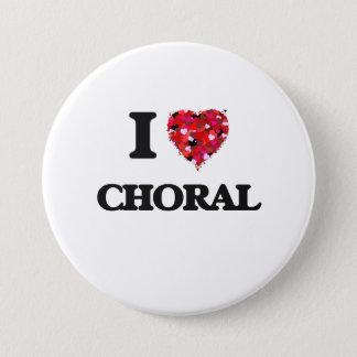Badge Rond 7,6 Cm J'aime le choral