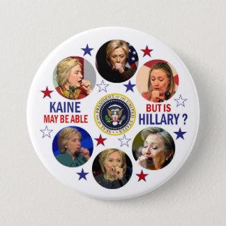Badge Rond 7,6 Cm La santé de Hillary ?