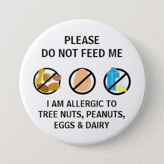 Badge Rond 7,6 Cm L'allergie de laiterie d'oeuf-noix n'alimentent