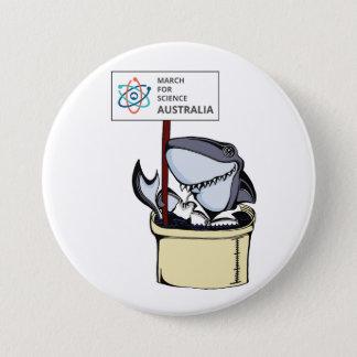 Badge Rond 7,6 Cm Mars pour la Science Australie - requin -