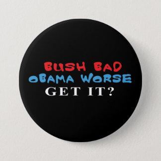 Badge Rond 7,6 Cm Mauvais Obama plus mauvais bouton de Bush
