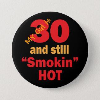 Badge Rond 7,6 Cm Mon gallon est 30 et toujours anniversaire chaud
