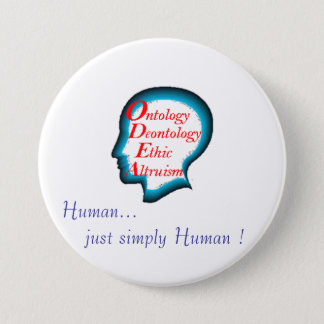 Badge Rond 7,6 Cm ODEA : Human ... just simply Human !
