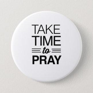 Badge Rond 7,6 Cm Prenez du temps de prier