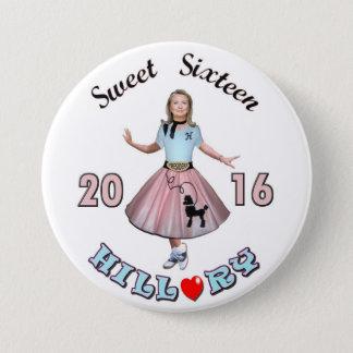 Badge Rond 7,6 Cm Sweet sixteen : Hillary pour le président 2016