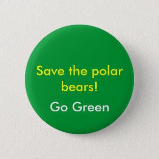 Badge Sauvez les ours blancs ! , Devenez écolo