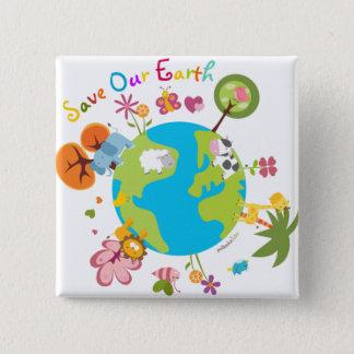 Badge Sauvez notre insigne de la terre