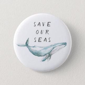 Badge Sauvez notre Pin de conservation de mers