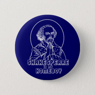 Badge Shakespeare est mon Homeboy