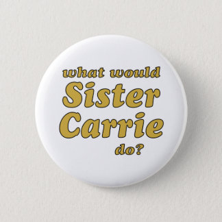 Badge Soeur Carrie