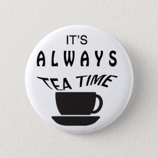 Badge Son toujours temps de thé