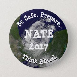 Badge Soyez bouton tropical sûr de Nate d'ouragan de
