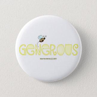 Badge Soyez généreux - un mot positif